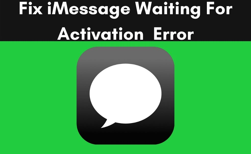 iMessage Waiting For Activation- How to Fix New iPhone Problem