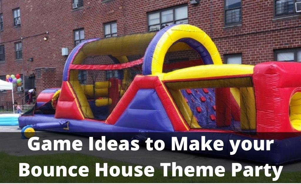 Read more about the article Game Ideas to Make your Bounce House Theme Party More Enjoyable